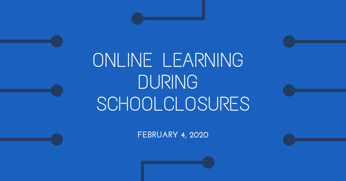 Online Learning During School Closures